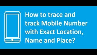How to track phone number 100%working...