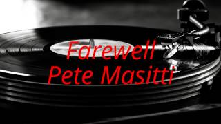 Pete Masitti & John Andrew Barrow - Farewell