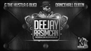 DJ Rasimcan ft. G The Hustla & Bugi - Dancheall Queen