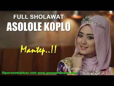 Download Mantep...!!! Full Sholawat ASOLOLE KOPLO HD free