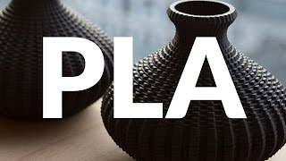 PLA 3D Printing Filament | The Basics