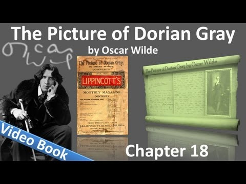 Chapter 18 - The Picture of Dorian Gray by Oscar Wilde