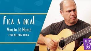 Fica a Dica Violão Jó Nunes