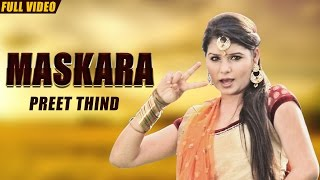 New Punjabi Songs 2016 | Maskara | Official Video [Hd] | Preet Thind | Latest Punjabi Songs 2016