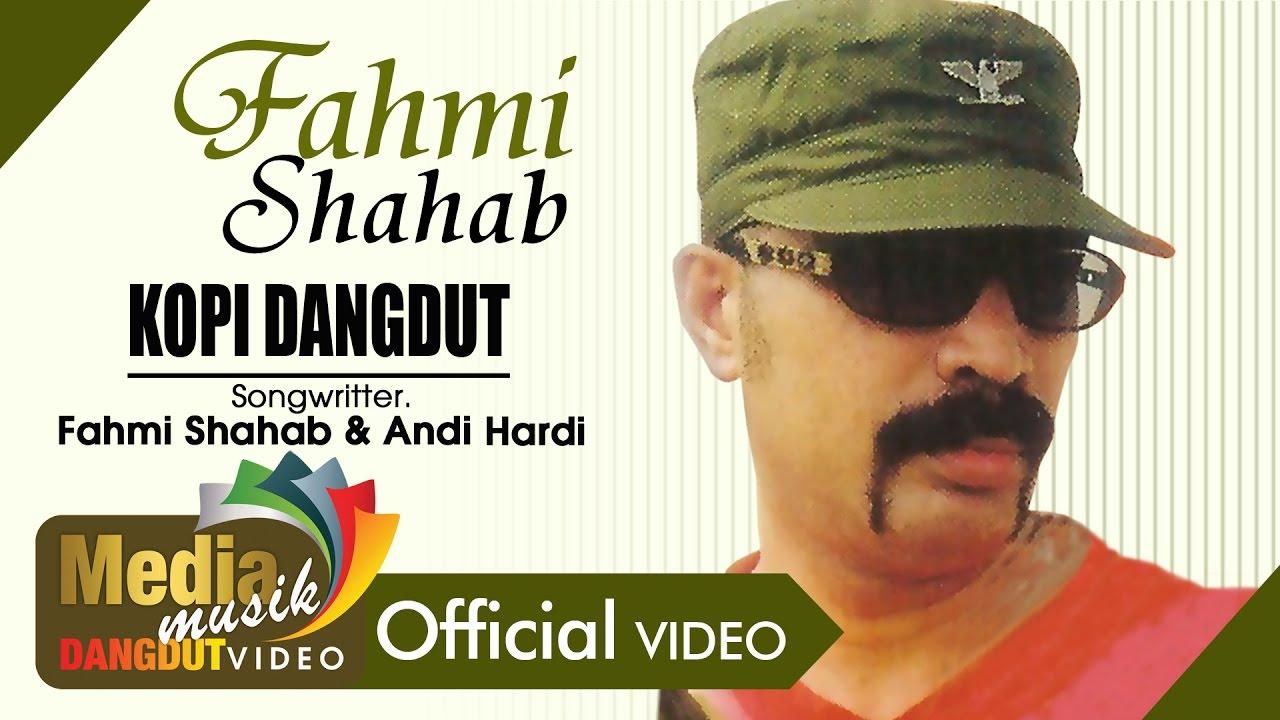 Kopi Dangdut - Fahmi Shahab