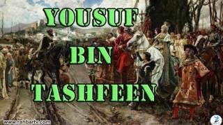 YOUSUF BIN TASHFEEN - Episode 29