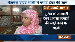 National level shooter Ayisha Falaq rescues kidnapped brother in law in Bhajanpura, Delhi