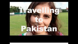 Pakistan Travelogue - My Experience - Vlog #1