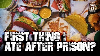 First thing I ate after Prison - Prison Talk 15.11