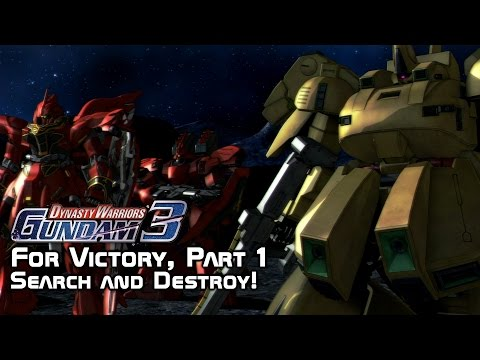 Dynasty Warriors: Gundam 3 - For Victory, Part 1 (Search and Destroy!)