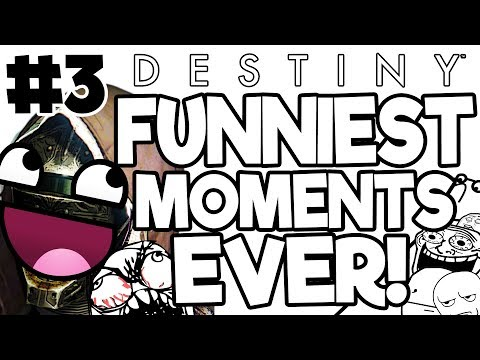 Funniest Destiny Moments Compilation Part 3 (Rise of Iron - Age of Triumph)