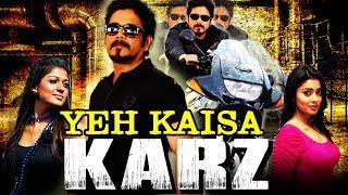 Yeh Kaisa Karz (Boss) Telugu Hindi Dubbed Full Movie   Nagarjuna, Nayanthara, Shriya Saran
