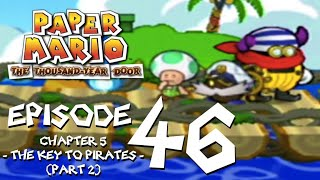 Let's Play Paper Mario: The Thousand-Year Door - Episode 46 - Just My Rotten Luck