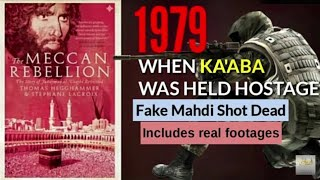 When Ka'aba was held Hostage | 1979 Makkah Seige |