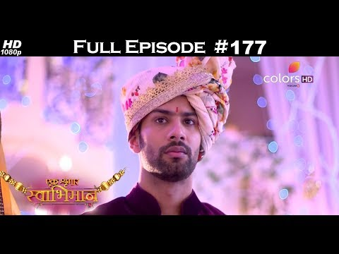Ek Shringaar Swabhimaan - 22nd August 2017 - एक श्रृंगार स्वाभिमान - Full Episode