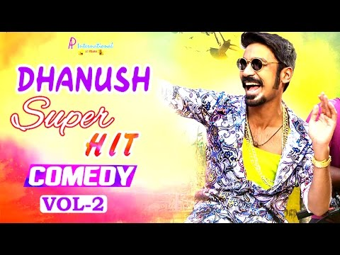 Xxx Mp4 Dhanush Comedy Scenes Dhanush Comedy Collections Vol 2 Tamil Movies Maari Anegan VIP 3gp Sex