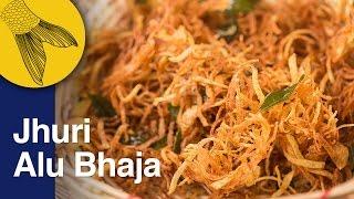 Jhuri Aloo Bhaja | Bengali Shoestring Potato Fries