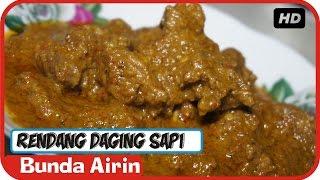 Rendang Daging Sapi Resep Masakan Tradisional Indonesia - Bunda Airin