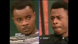 Jerry Springer - Guess what..I'm a man!