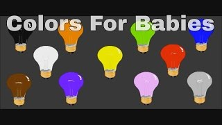 Learn Colors For Babies Toddlers Kids Children - Learn Colors - Children Learning Video