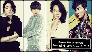 Ongoing Korean Dramas From Feb 13, 2017 to Feb 19, 2017