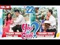 YÊU LÀ CƯỚI YLC 22 UNCUT Thanh Bình Thảo Nhi Thanh Sơn Ngọc Ngoãn 170318 mp3