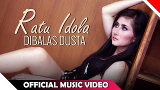 Ratu Dewi Idola - Dibalas Dusta - Official Music Video - NAGASWARA