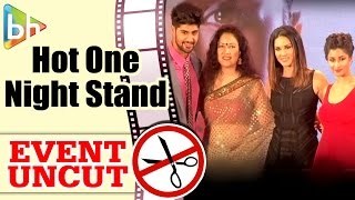 One Night Stand OFFICIAL Trailer Launch | Sunny Leone | Tanuj Virwani | Event Uncut