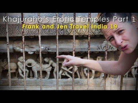Erotic Temples of Khajuraho Part 1 Western Group Frank & Jen Travel India 19