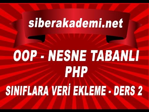 OOP - Nesne Tabanlı Php - Sınıflara Veri Ekleme - Ders 2