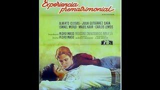 Experiencia Prematrimonial 1972 Spanish  (Full movie)
