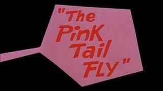 The Pink Panther 1x10 Movie The Pink Tail Fly