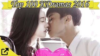 Top 100 Korean Dramas 2016 (All The Time)