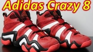 Adidas Crazy 8 - Review + On Feet