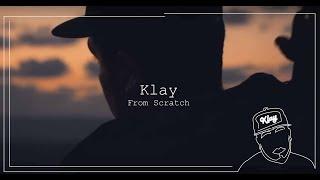 Klay -من الصفر | From Scratch