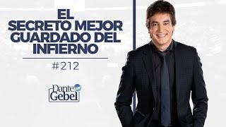 Dante Gebel #212 | El secreto mejor guardado del infierno