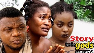 Story for the gods Season 2 - Movies 2017 | Latest Nollywood Movies 2017 | Family movie