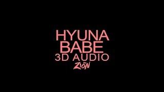 HyunA(현아) - BABE(베베) (3D Audio Version)