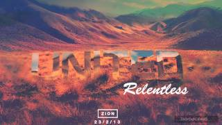 Hillsong United - ZION - Relentless