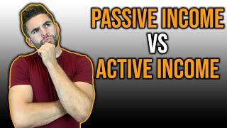 Passive Income Vs Active Income (Explained)