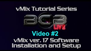 #vMix Live Production Software Review and Tutorial - Video 2 - #BCBLive