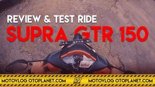 Motovlog #16 Review dan Tes Ride Honda Supra GTR 150