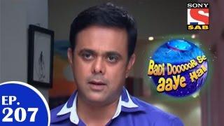 Badi Door Se Aaye Hain - बड़ी दूर से आये है - Episode 207 - 25th March 2015