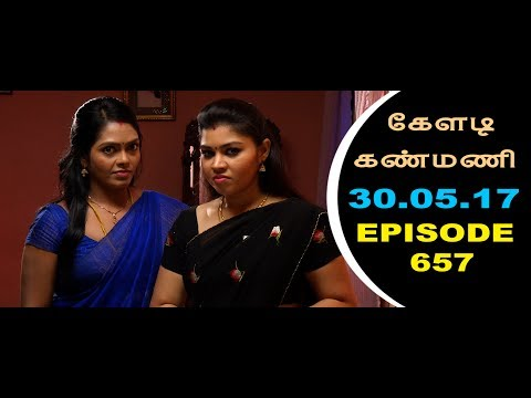 Keladi Kanmani Sun Tv Episode  657 30/05/2017