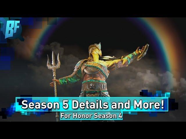 For Honor Season 4: Season 5 Confimed! For Honor Operation Health!