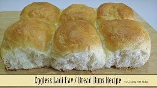 Eggless Ladi Pav Recipe in Hindi by Cooking with Smita | Bread Buns | लादी पाव