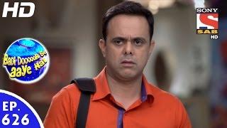Badi Door Se Aaye Hain - बड़ी दूर से आये है - Episode 626 - 31st October, 2016