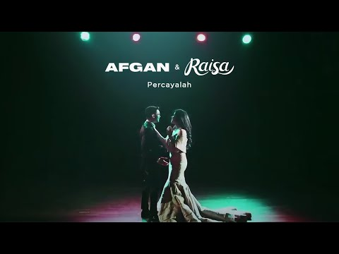 Download Lagu Afgan & Raisa - Percayalah | Official Video Clip