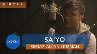 Edgar Allan Guzman   Sa'Yo   Official Music Video