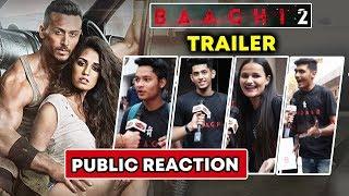 BAAGHI 2 Trailer | Tiger Shroff FANS REACTION | SUPER-HIT Movie